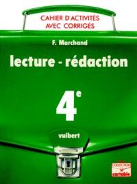 LECTURE-REDACTION 4EME. Cahier d'activités avec corrigés - F Marchand | Showmesound.org