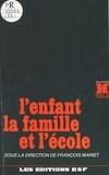 F Mariet - L'Enfant, la famille et l'école....
