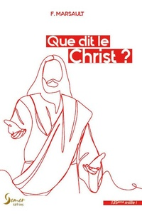 F Marsault - Que dit le Christ ?.