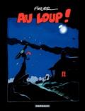 F'Murrr - Au loup !.