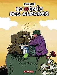 F'Murrr - Le Génie des Alpages - Tome 1.