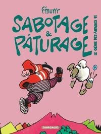 F'Murrr - Le Génie des alpages Tome 11 : Sabotage et pâturage.