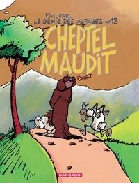 F'Murrr - Le Génie des alpages Tome 13 : Cheptel maudit.