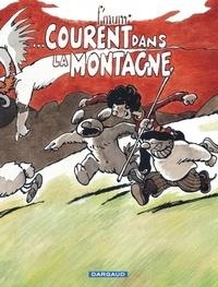 F'Murrr - Le Génie des alpages Tome 14 : ... Courent dans la Montagne.