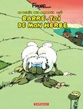 F'Murrr - Le Génie des alpages Tome 3 : Barre-toi de mon herbe.