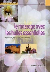 F Padrini - Le massage avec les huiles essentielles.