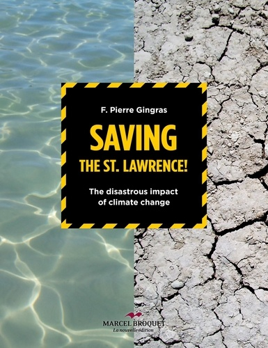 Saving the St.Lawrence. The disastrous impact of climate changes