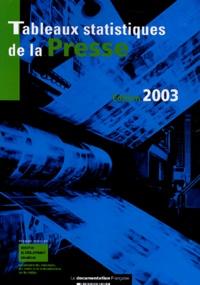 F Rageau et P-T-R Kirchhofer - Tableaux statistiques de la Presse : données détaillées 2001, rétrospective 1985-2001.