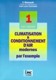 F Reinmuth - Climatisation et conditionnement d'air modernes par l'exemple - Tome 1, Les calculs.