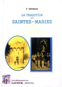 F Reynaud - La tradition des Saintes-Maries.