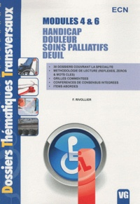 F. Rivollier - Modules 4 & 6 Handicap, douleur, soins palliatifs, deuil.