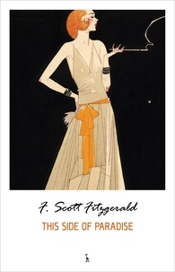 F. Scott Fitzgerald - This Side of Paradise.