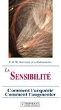 F. Servranx et W. Servranx - La sensibilité radiesthésique - Comment l'acquérir, comment l'augmenter.