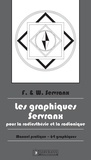 F. Servranx et W. Servranx - Les Graphiques Servranx pour la Radiesthésie et la Radionique - Manuel pratique.