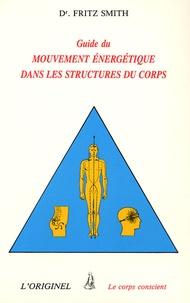 Guide du mouvement énergétique dans les structures du corps - (Passerelles internes).pdf