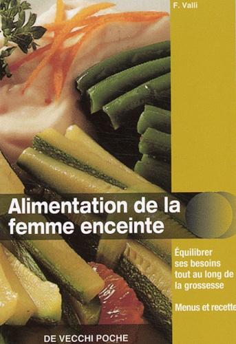 F Valli - Alimentation de la femme enceinte.