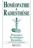 F. & W. Servranx et collaborateurs - Homéopathie & Radiesthésie - Principes, techniques et remèdes.