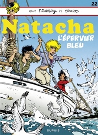 F. Walthéry et  Sirius - Natacha - Tome 22 - L'Epervier bleu.