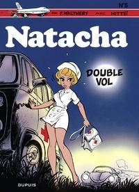 F. Walthéry et  Mittéï - Natacha - tome 5 - Double vol.