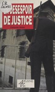 F Weber - En désespoir de justice.