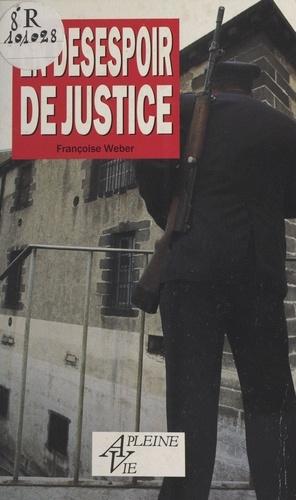 En désespoir de justice