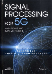 Signal Processing for 5G- Algorithms and Implementations - Fa-Long Luo | Showmesound.org