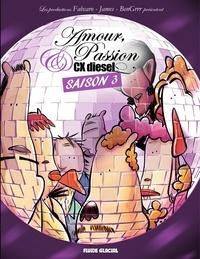 Fabcaro et  BenGrrr - Amour, Passion et CX Diesel Saison 3.