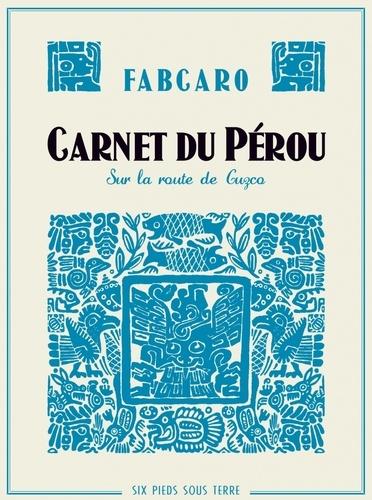 Carnet du Pérou. Sur la route de Cuzco