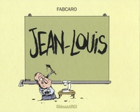 Fabcaro - Jean-Louis.