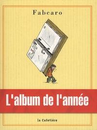 Fabcaro - L'album de l'année.