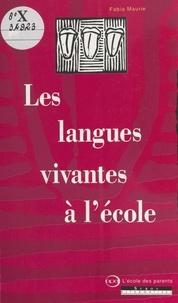 Fabia Maurie - Les langues vivantes à l'école.