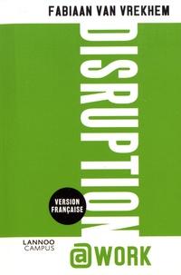 Fabiaan Van Vrekhem - Disruption@work - Huit niveaux d'entrepreneuriat.