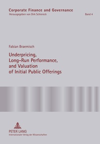 Fabian Braemisch - Underpricing, Long-Run Performance, and Valuation of Initial Public Offerings.