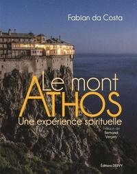 Fabian Da Costa - Le mont Athos - Une expérience spirituelle.