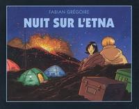 Fabian Grégoire - Nuit sur l'Etna.