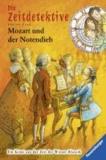 Fabian Lenk - Die Zeitdetektive 28: Mozart und der Notendieb.