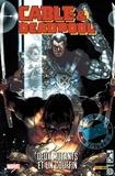Fabian Nicieza et Reilly Brown - Cable & Deadpool  : Deux mutants et un couffin.