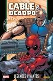 Fabian Nicieza et Patrick Zircher - Cable & Deadpool Tome 2 : .