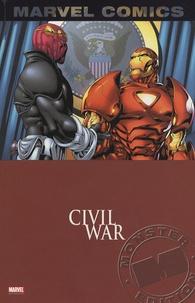 Fabian Nicieza et Tom Grummet - Civil War Tome 1 : .