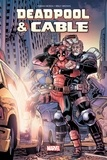 Fabian Nicieza et Reilly Brown - Deadpool et Cable - Fraction de seconde.