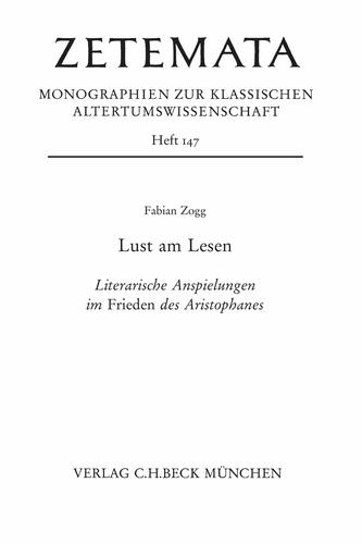 Lust am Lesen. Literarische Anspielungen im Frieden des Aristophanes
