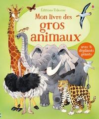 Mon livre des gros animaux - Avec 4 dépliants géants.pdf