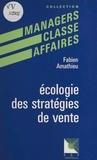 Fabien Amathieu - Écologie des stratégies de vente.