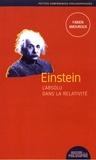 Fabien Amouroux - Einstein, l'absolu dans la relativité.
