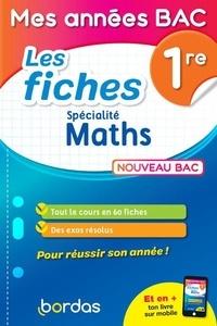 Pdf ebooks finder télécharger Spécialité maths 1re  - Les fiches 9782047357927 en francais par Fabien Aoustin