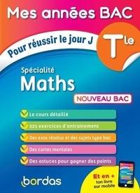 Fabien Aoustin - Specialité maths Tle - Pour réussir le jour J.