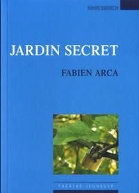 Fabien Arca - Jardin secret.