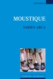 Fabien Arca - Moustique.