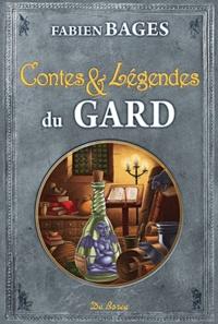 Fabien Bages - Contes et légendes du Gard.