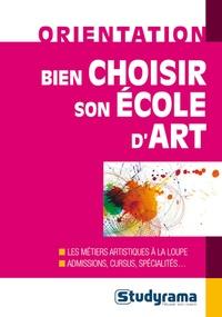 Fabien Baugard et Karine Darmon - Bien choisir son école d'art.